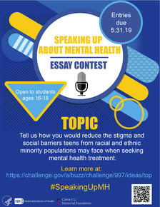 Speaking Up About Mental Health Essay Contest. Open to students ages 16-18. Entries due 5.31.19. #SpeakUpMH