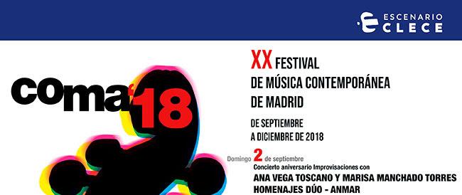 Coma18. XXFestival de Música contemprránea de Madrid. De Septiembre a Diciembre de 2018. Domingo 2 agosto. Ana Vega Toscano y Marisa Manchado Torres. Homenajes Dúo - ANMAR