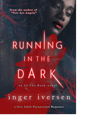 Running in the Dark by Inger Iversen