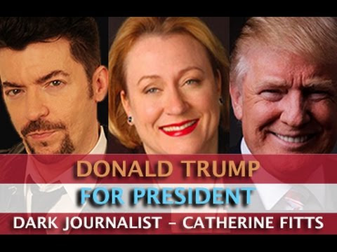 CATHERINE AUSTIN FITTS: DONALD TRUMP FOR PRESIDENT - DARK JOURNALIST  Hqdefault