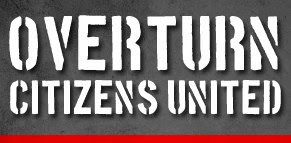 Overturn Citizens United sign