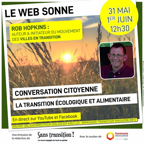 Le Web Sonne avec Rob Hopkins