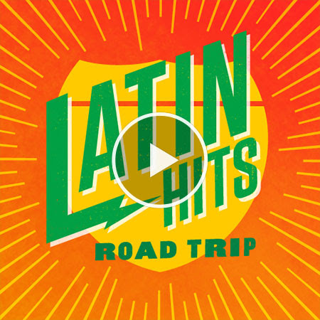 Latin Hits Road Trip