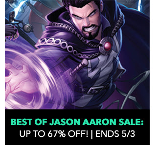 Best of Jason Aaron Sale: up to 67% off! Sale ends 5/3.