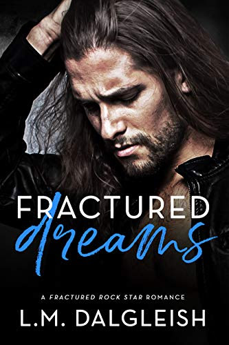 Cover for 'Fractured Dreams (Fractured Rock Star Book 2)'