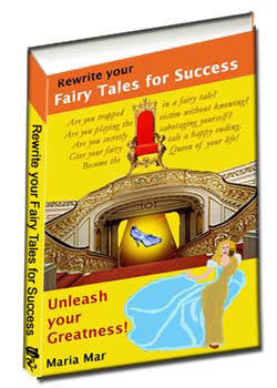 Rewrite your Fairy Tales for Success