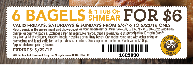 6 Bagels & Shmear for $6–Friday, Saturday & Sunday • Click to Print Coupon