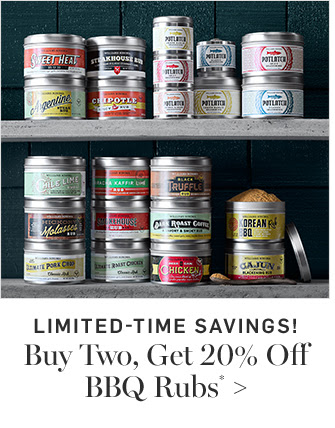LIMITED-TIME SAVINGS! Buy Two, Get 20% Off BBQ Rubs*