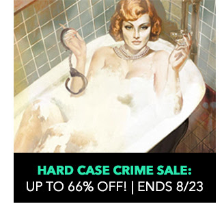 Hard Case Crime Sale: up to 66% off! Sale ends 8/23.