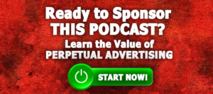 Click Here to Sponsor THIS Podcast Now!