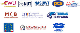 CWU, NUT, NASUWT, PCS, USDAW, MCB, MRN,                       Turban Campaign, Alliance Against Romanians and                       Bulgarians Discrimination, MAB, Greece Solidarity                       Campaign
