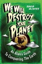 We Wil Destroy Your Planet