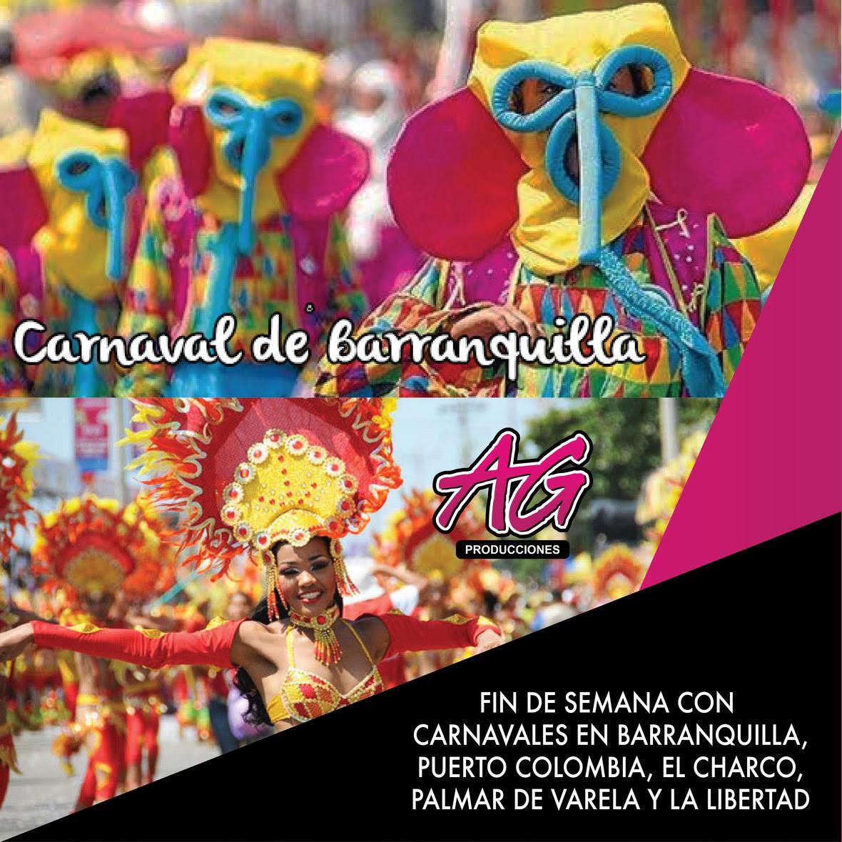 AG producciones Fin de Semana Carnaval de Barranquilla