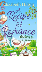 A Recipe for Romance by Elizabeth Hilton