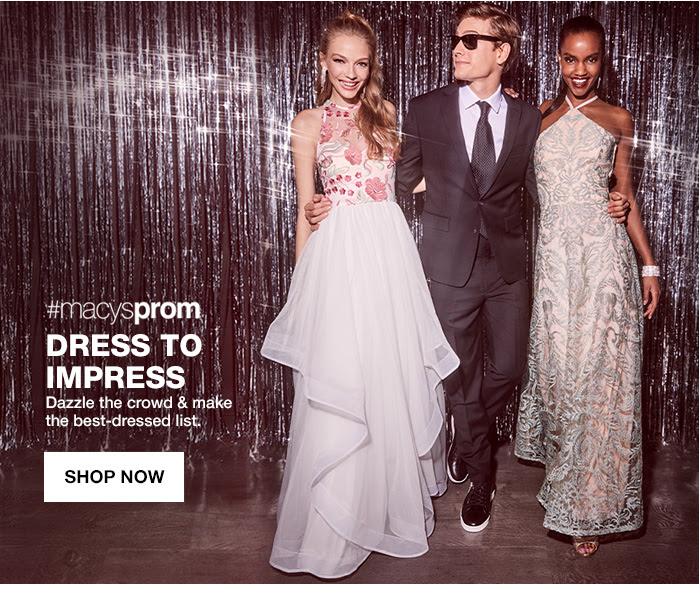 #macysprom dress to impress dazzle the crowd & make the best-dressed list. shop now