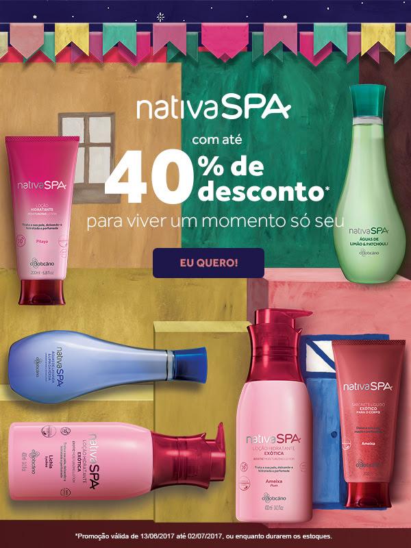 Bandeirolas coloridas de festa junina e embalagens de produtos Nativa Spa ilustram a promoção. Nativa Spa com até 40 por cento de desconto para viver um momento só seu. Clique aqui para comprar.
