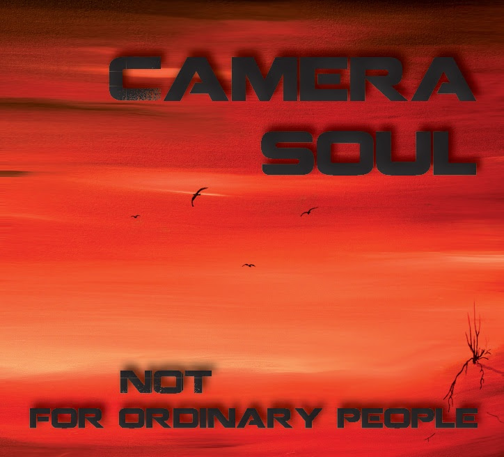 Camera Soul - Not For Ordinary People Album