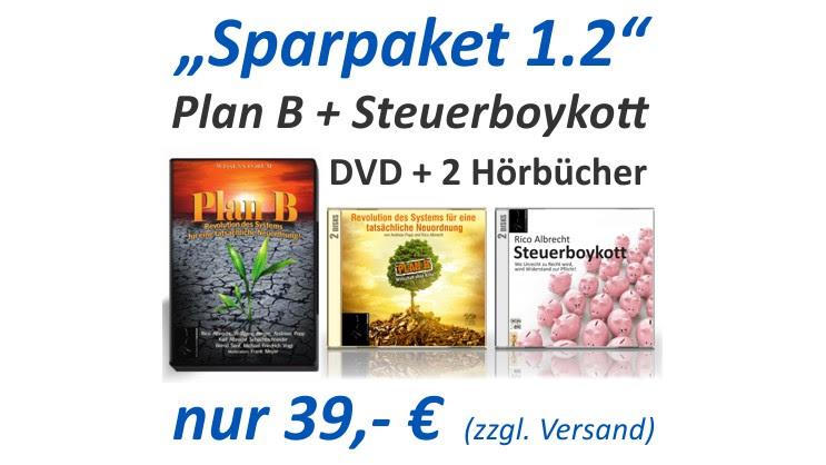 Sparpaket: Plan B + Steuerboykott