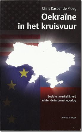 Chris Kaspar de Ploeg - Oekraïne in het kruisvuur - Papieren Tijger