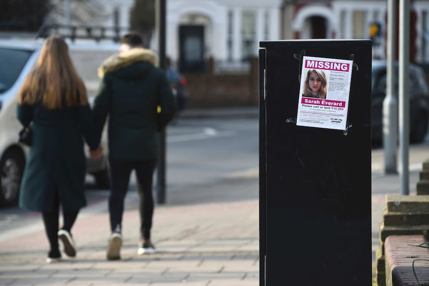 A poster asking people for information about missing woman Sarah Everard is seen on a London street.