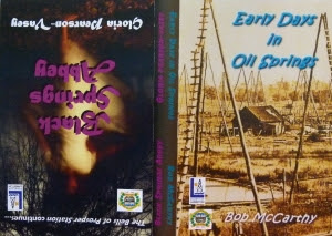 Early Days in Oil Springs by Sarnia's historical fiction writer Bob McCarthy