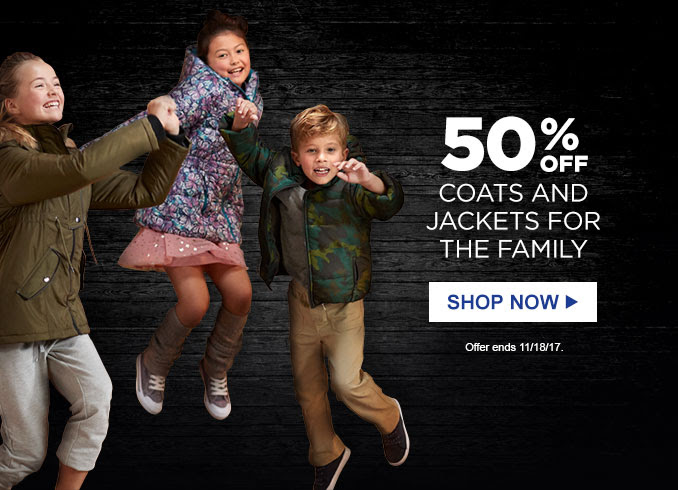 50% OFF COATS AND JACKETS FOR THE FAMILY | SHOP NOW | Offer ends 11/18/17.