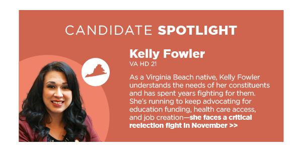 Candidate Spotlight: Kelly Fowler, VA HD 21