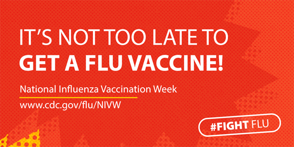 Did you get your flu vaccine? Its not too late!