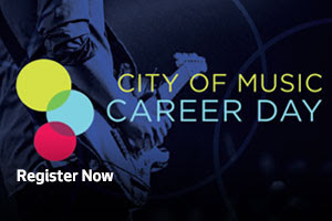 City of Music Career Day, Register Now