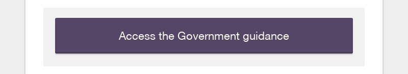 Access the Government guidance
