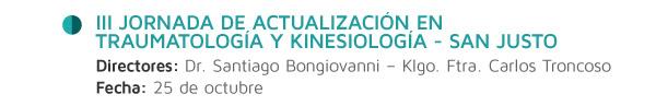 III Jornada de Actualización en Traumatología y Kinesiología - San Justo
