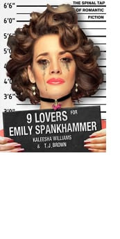 9 Lovers for Emily Spankhammer by Kaleesha Williams and Timothy James Brown