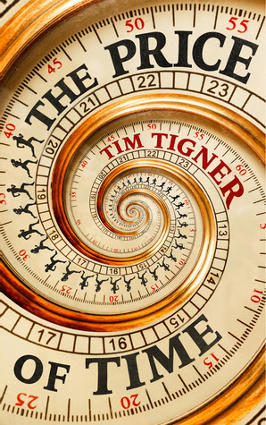 The Price of Time by Tim Tigner