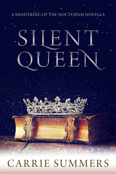 Silent Queen by Carrie Summers
