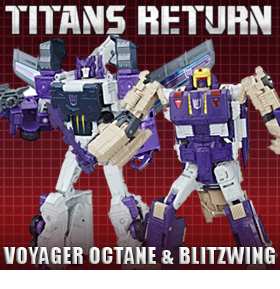 TITANS RETURN VOYAGER BLITZWING & OCTONE