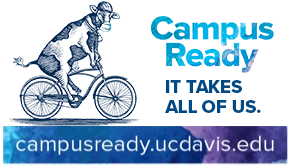 Campus Ready, It takes all of us. campusready.ucdavis.edu