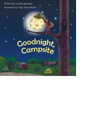 Goodnight, Campsite by Loretta Sponsler and Olga Shevchenko