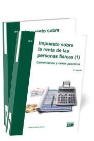Impuesto sobre la renta de las personas físicas. Comentarios y casos prácticos (2 volúmenes) 2019