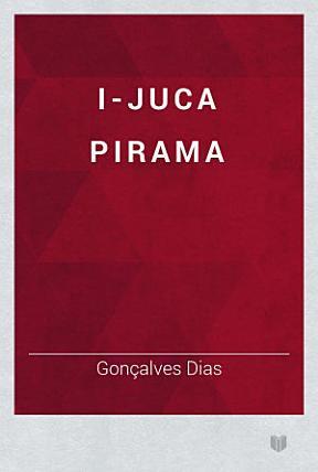I-Juca Pirama Book Cover