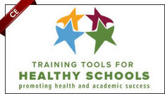 Training Tools for Healthy Schools: Promoting Health and Academic Success