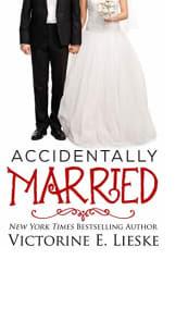 Accidentally Married by Victorine E. Lieske