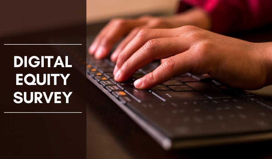 Digital Equity Survey