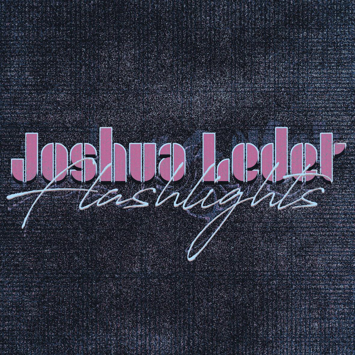 Joshua Ledet - Flashlights
