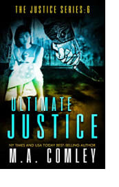 Ultimate Justice by M.A. Comley