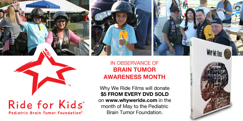 Why We Ride Films to Support PBTF for Brain Tumor Awareness Month