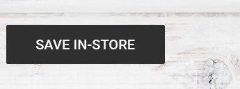 SAVE IN-STORE