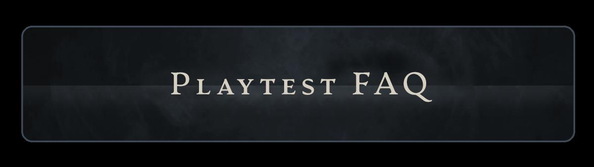 Playtest FAQ