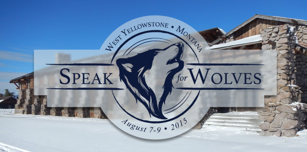 Speak for Wolves: Yellowstone 2014