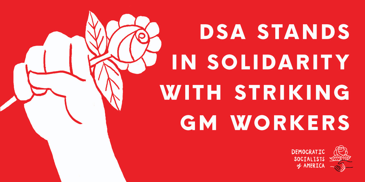 Graphic: Raised fist with rose Text: DSA Stands in Solidarity with Striking GM Workers