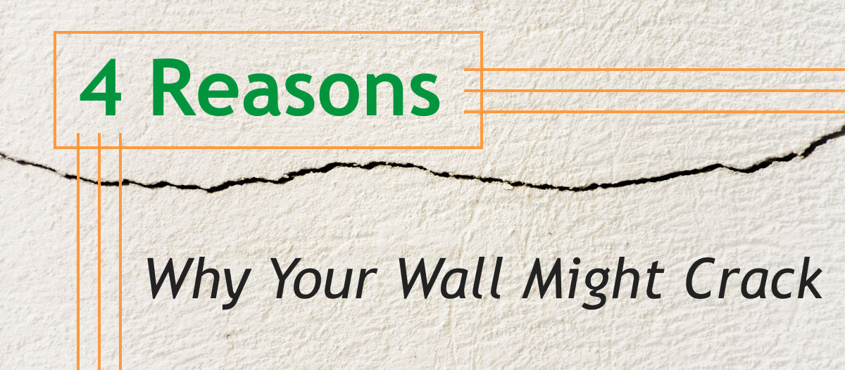 4 Reasons Why Your Wall Might Crack